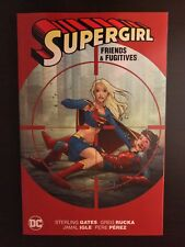 Supergirl Friends and Fugitives TPB TP softcover paperback Gates DC Comics