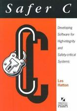 Safer C: Developing Software for High-Integrity and Safety-Critical Systems (The