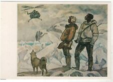 CHUKOTKA Helicopter arrived Men Laika Arctic Tundra North Russian postcard old