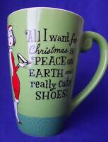 All I Want For Christmas Is Peace On Earth And Really Cute Shoes Coffee Mug Cup