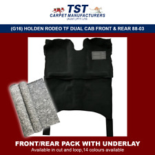 MOULDED CAR CARPET (G16) HOLDEN RODEO TF DUAL CAB FRONT & REAR + U-LAY 88-03