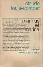 CLAUDE LOUIS-COMBET - MARINUS ET MARINA - FLAMMARION