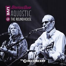 STATUS QUO - AQUOSTIC! LIVE AT THE ROUNDHOUSE 2 CD NEUF