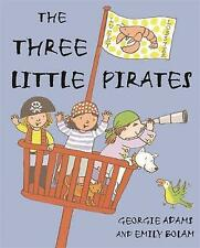 Very Good, The Three Little Pirates, Adams, Georgie, Book