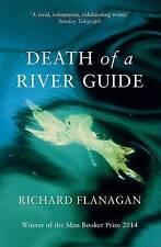 Death of a River Guide, Richard Flanagan, 1843542196, New Book