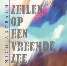 NICO ARZBACH (DE DIJK SOLO) - ZEILEN OP EEN VREEMDE ZEE (2013 CD)