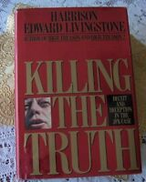 Killing the Truth: Deceit and Deception in the JFK