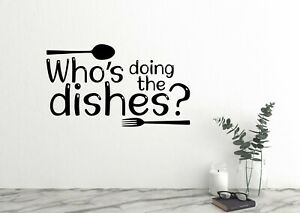 Who's doing the dishes Kitchen Wall Decal Family Kitchen Quote