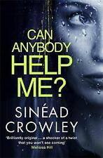 Can Anybody Help Me?: DS Claire Boyle Thriller 1, Crowley, Sinéad, New