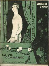 RARE EO N° 1926 AURORE SAND + VICENTE SANTAOLARIA : LA VIE COMMANDE