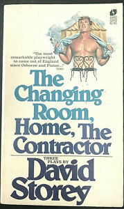THE CHANGING ROOM, HOME, THE CONTRACTOR Three Plays by David Story 1st PB