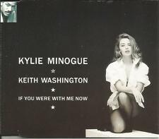 KYLIE MINOGUE w/ KEITH WASHINGTON If you were with me w/ EXTEDNED MIX CD single