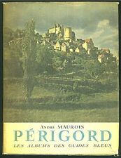 PERIGORD by Andre Maurois 1955 French Illustrated Hardcover Dustjacket France