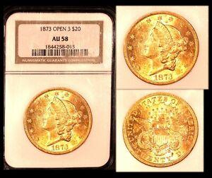 1873 $20 OPEN 3 NGC AU 58 Liberty Double Eagle