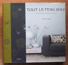 TOUT LE FENG SHUI : HARMONIE DE SON ESPACE DE VIE - SANTE - BIEN-ETRE - V. BOREN