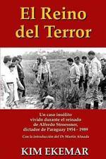 El Reino del Terror: UN CASO INSOLITO vivido durante el reinado de Alfredo Stroe