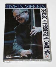 LIVE IN VIENNA - Egilsson, Perdersen, Darling (DVD, 2006) - NEW in SEALED BOX