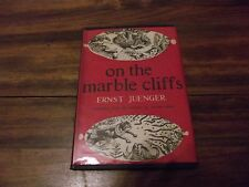 On the Marble Cliffs:A Novel by Stuart Clink Hood and Ernst Juenger(1947, Hardba