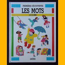 Collection Premières Découvertes LES MOTS Julie Lacome 1987