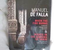 Manuel de Falla - 2 fims by Larry Weinstein - Fire burns & Gardens of Spain NEW
