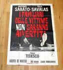 I FAMILIARI DELLE VITTIME NON SARANNO AVVERTITI manifesto poster De Martino