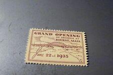 1935 Grand Opening Bourne Bridges Mass. unused stamp