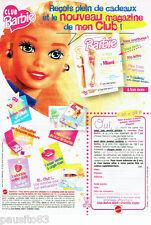 PUBLICITE ADVERTISING 096  1996  Le Club Barbie  poupée jeux jouets