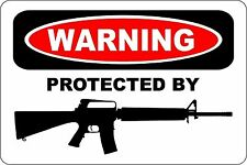"*Aluminum* Warning Protected By AR-15 Shop Man Cave 8""x12"" Metal Sign S179"