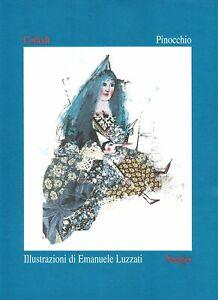 Pinocchio - Carlo Collodi - illustrazioni di Emanuele Luzzati