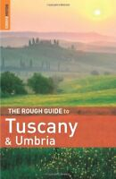 The Rough Guide to Tuscany and Umbria,Tim Jepson, Jonathan Buckley, Mark Elling
