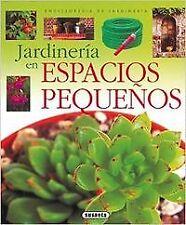 Jardinería en espacios pequeños (Enciclopedia de jardinería)
