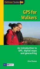 GPS for Walkers: An Introduction to Gps,Digital Maps and Geocaching (Pathfinde,