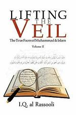 Lifting the Veil: The True Faces of Muhammad & Islam Volume II (Paperback or Sof