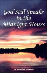 God Still Speaks in the Midnight Hours, Brookshire, Velma Price, Acceptable Book
