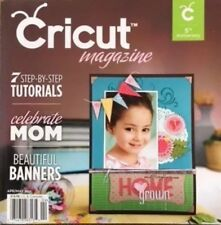 Cricut Magazine April May 2011 Banners, Birds, Butterflies, Cards, Mother's Day