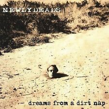 Dreams from a Dirt Nap * by The Newlydeads (CD, Jun-2009, Full Effect Records)