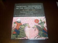 FIGHTING TECHNIQUES OF ORIENTAL WORLD Weapons Battles Tactics Combat Book NEW