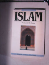 Islam and the Muslim Community (Religious Traditions of the World) Denny, Frede