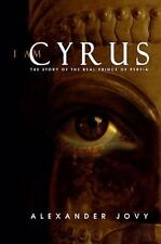 I Am Cyrus: The Story of the Real Prince of Persia-ExLibrary