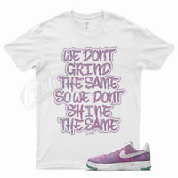 White GRIND T Shirt for Nike Air Force 1 One Crater Flyknit Pink Purple