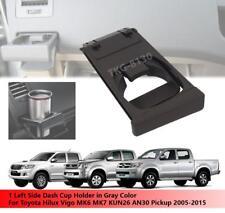 1 Left Gray Dash Cup Holder Fit Toyota Hilux Vigo MK6 MK7 Pickup 2005 - 2015