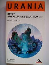URANIA 1577  RETIEF AMBASCIATORE GALATTICO - KEITH LAUMER (bb4)