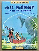 ALI BÉBER T.2 La Clef Du Bonheur - EO 1986 / Bédu - Univers Tintin TBE