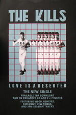 KILLS / THE KILLS POSTER LOVE IS A DESERTER