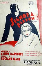 SPARTITO SIGNORA PARDON  (BONFANTI ) ANNO 1931-X° ERA FASCISTA MANDOLINO-CANTO