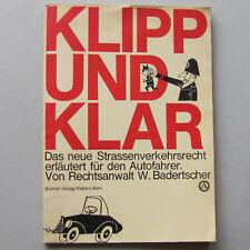 Klipp und klar. Strassenverkehrsrecht. Schweiz 1963. Büchler Bern. Führerschein.