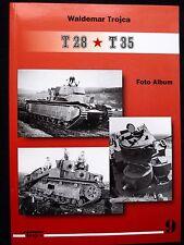 T 28 * T 35 - FOTO ALBUM  BY WALDEMAR TROJCA