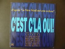 """SP LE PERE NOEL EST UNE ORDURE """"C'est c'la oui!"""" Trema 410475  (1989)"""