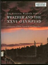 Weather and the XXVI Olympiad-1996 Olympic Games in Atlanta-Ntl Weather Service