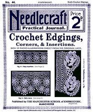 Needlecraft Practical Journal #44 c.1905 Vintage Crochet Lace Edging Patterns
